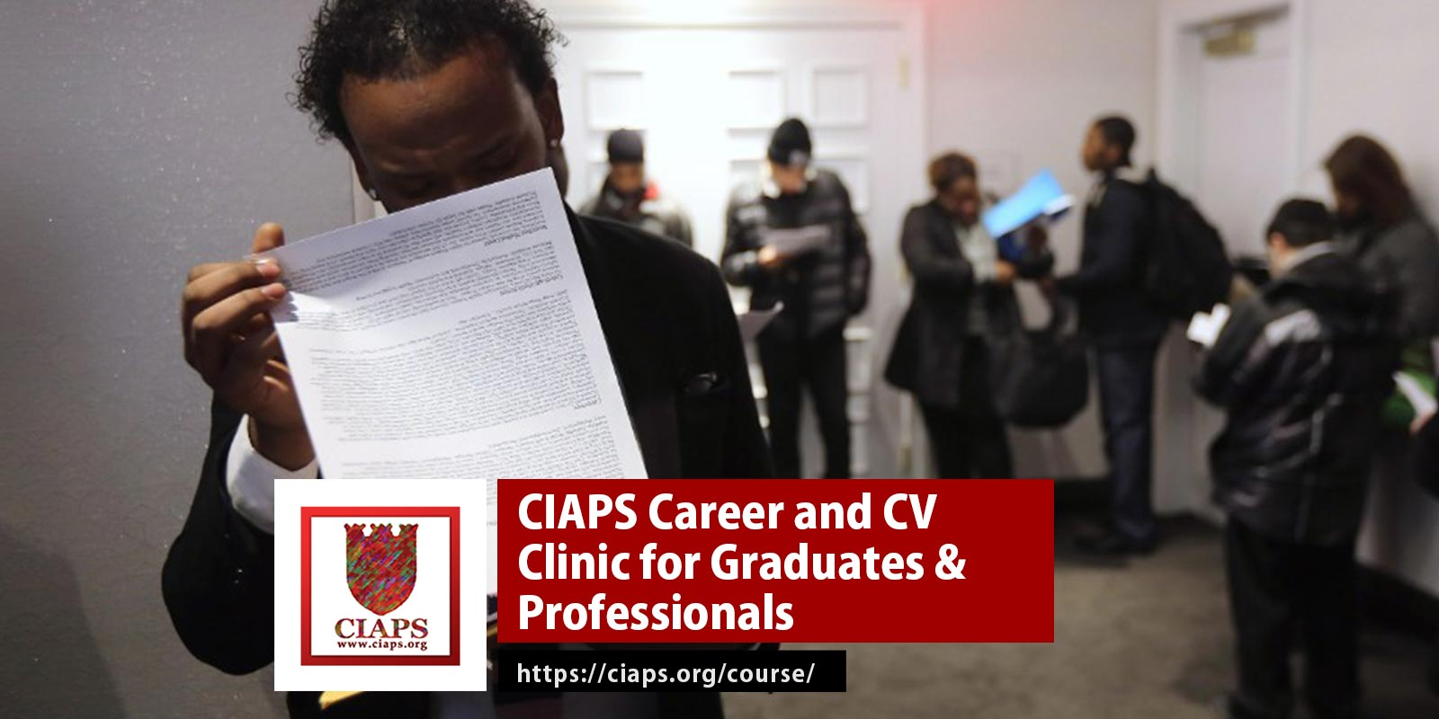 CIAPS CV Clinic for Graduates and professionals